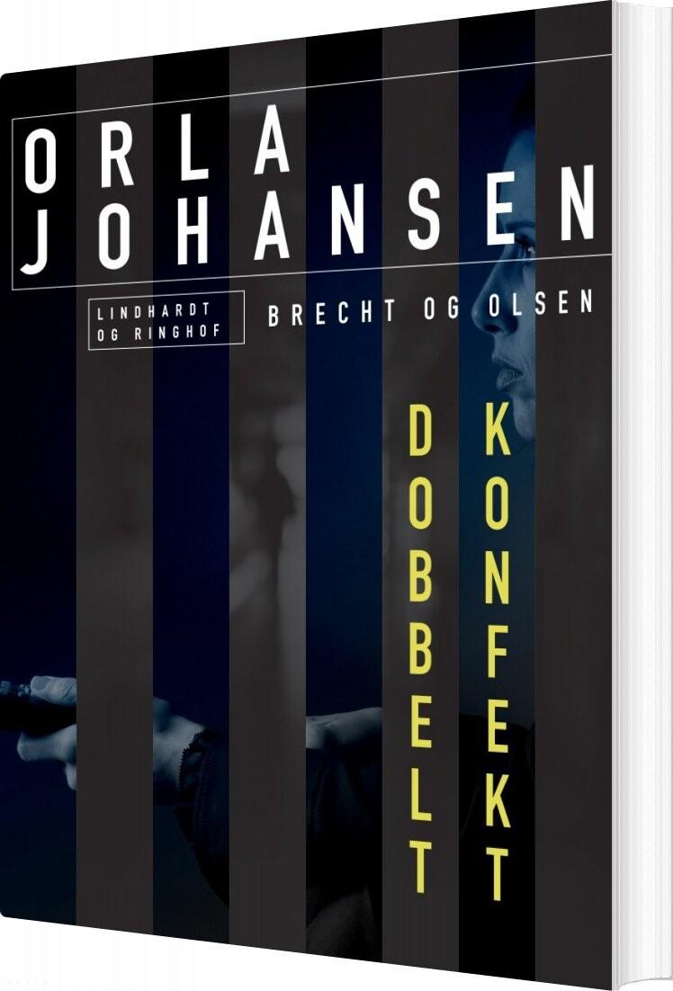 Dobbelt Konfekt - Orla Johansen - Bog