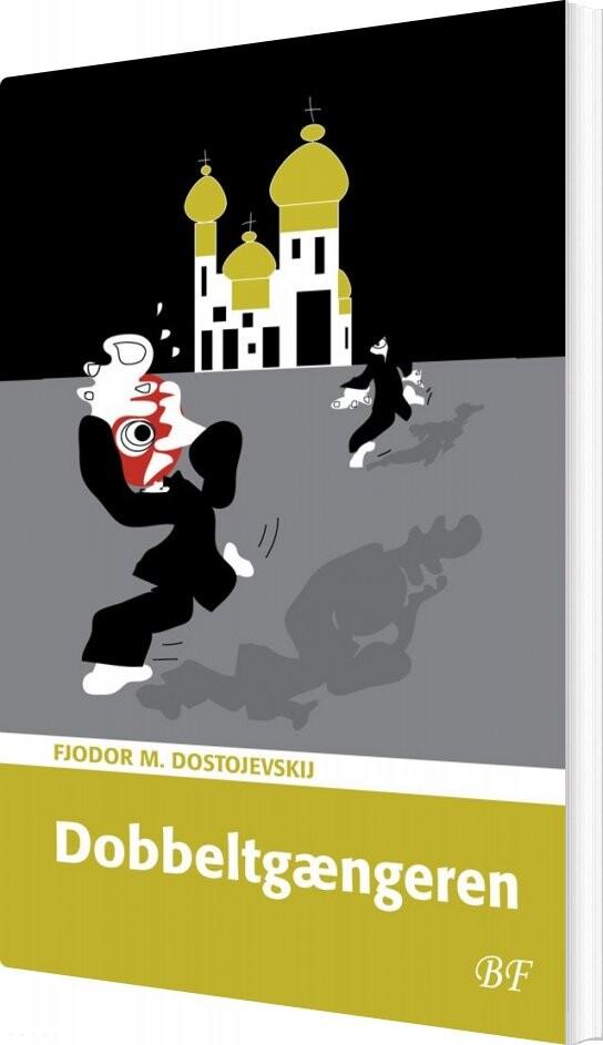 Dobbeltgængeren - Fjodor M. Dostojevskij - Bog