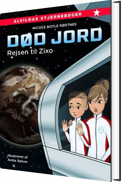 Billede af Død Jord 1: Rejsen Til Zixo - Nicole Boyle Rødtnes - Bog