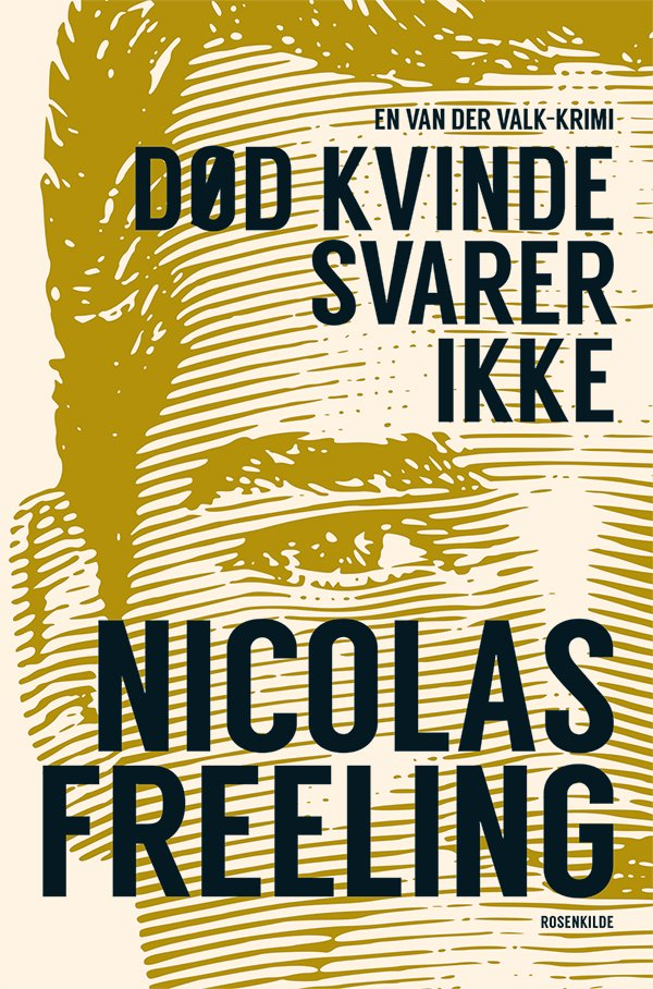 Image of   Død Kvinde Svarer Ikke - Nicolas Freeling - Bog