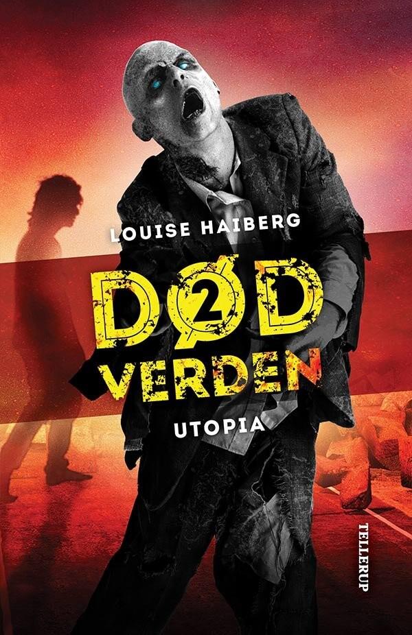 Død Verden #2: Utopia - Louise Haiberg - Bog