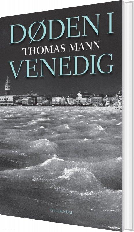 Døden I Venedig - Thomas Mann - Bog