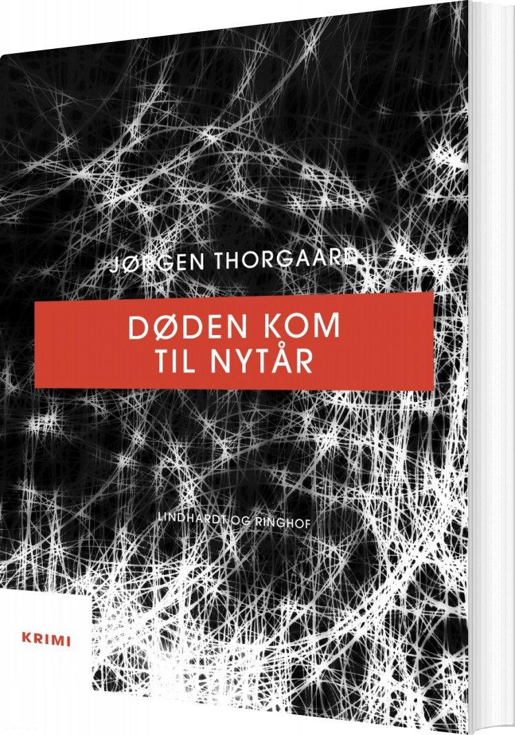 Døden Kom Til Nytår - Jørgen Thorgaard - Bog
