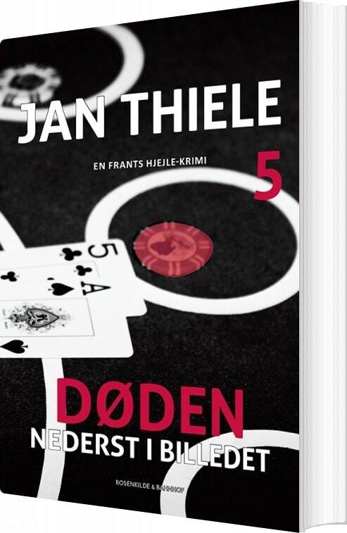 Image of   Døden Nederst I Billedet - Jan Thiele - Bog