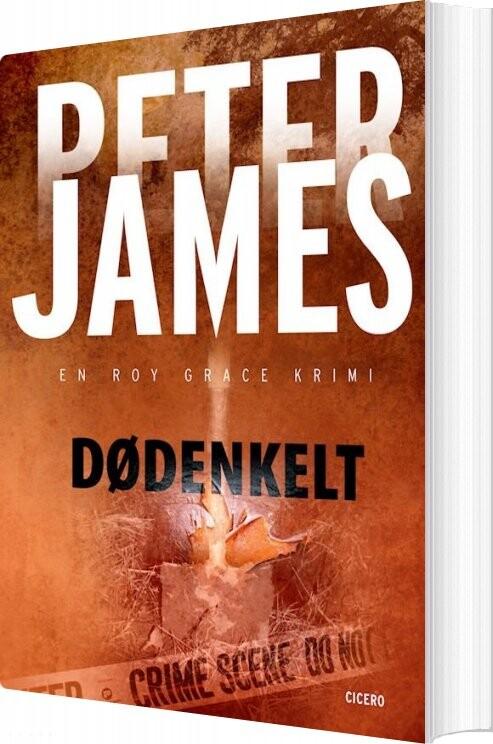 Image of   Dødenkelt - Peter James - Bog