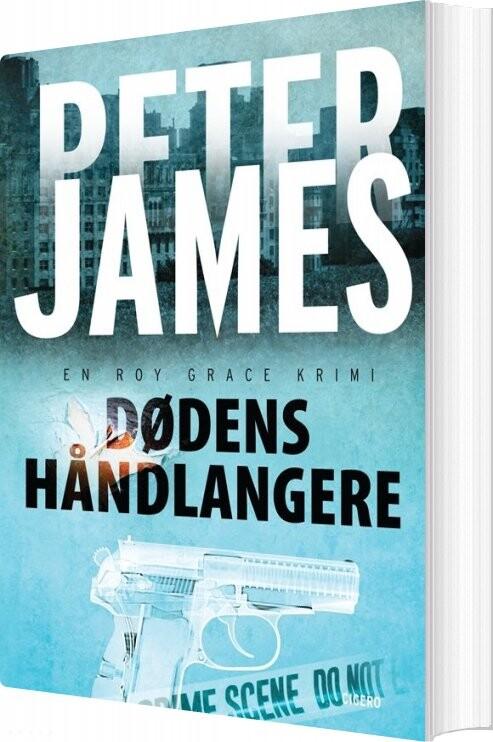 Image of   Dødens Håndlangere - Peter James - Bog