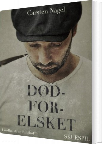 Image of   Dødforelsket - Carsten Nagel - Bog