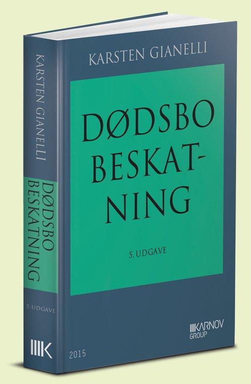 Image of   Dødsbobeskatning - Karsten Gianelli - Bog