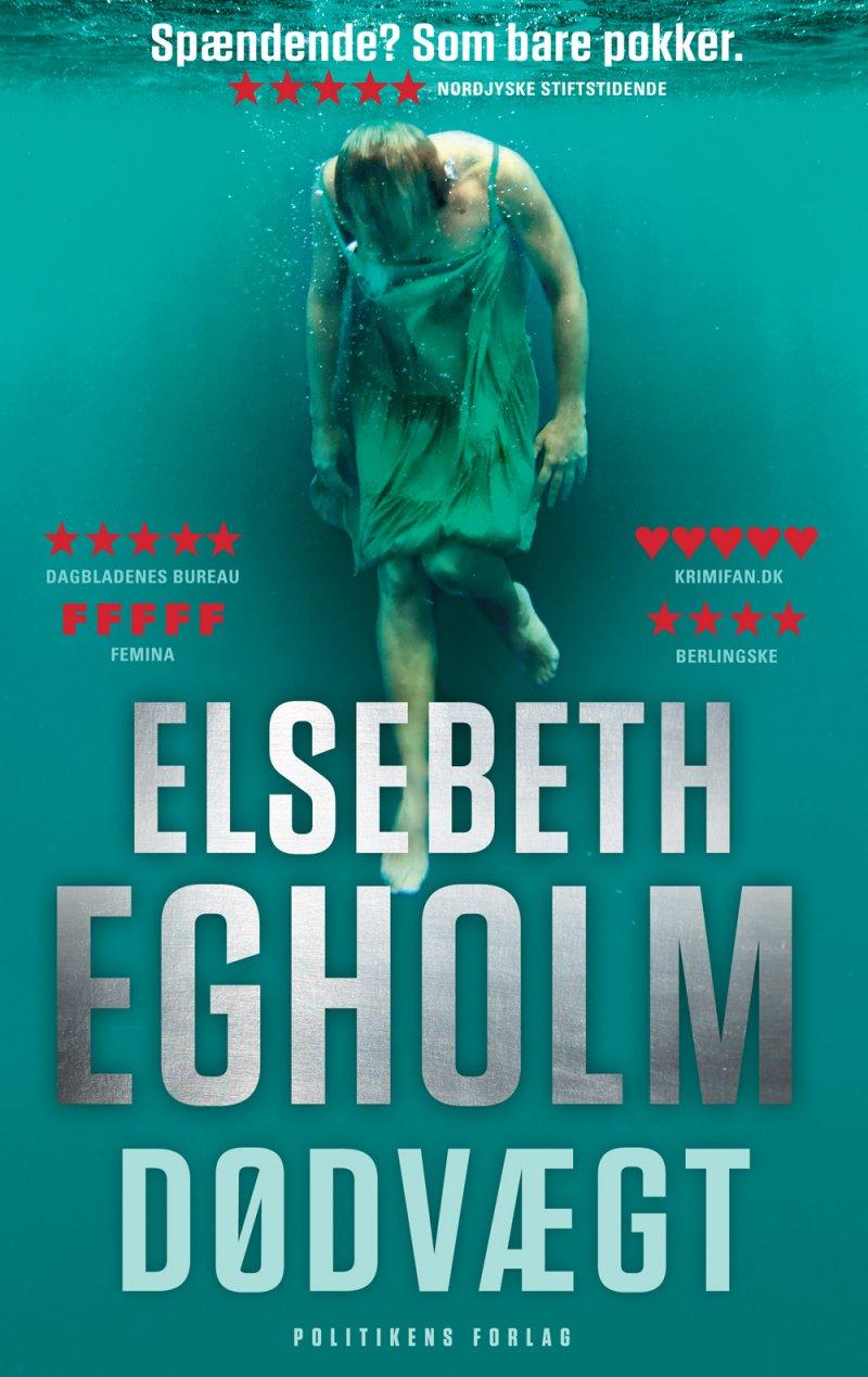 Dødvægt - Elsebeth Egholm - Bog