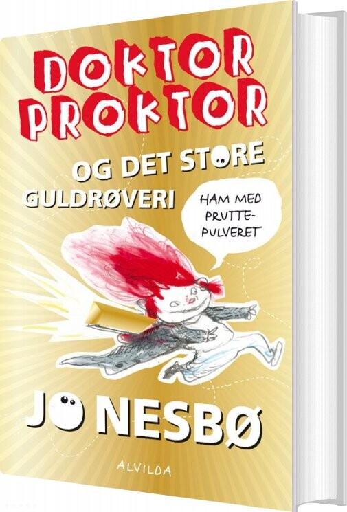 Image of   Doktor Proktor Og Det Store Guldrøveri - Bog 4 - Jo Nesbø - Bog