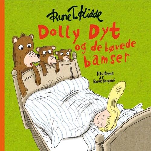 Dolly Dyt Og De Bøvede Bamser - Rune T. Kidde - Bog