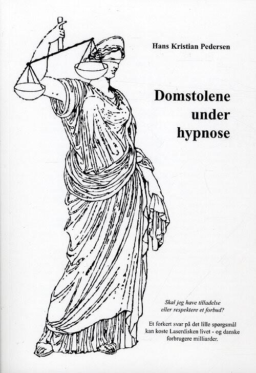 Image of   Domstolene Under Hypnose - Hans Kristian Pedersen - Bog