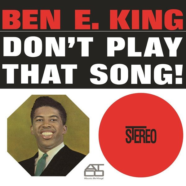 Ben E. King - Dont Play That Song - Vinyl / LP