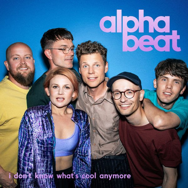 Image of   Alphabeat - Dont Know Whatt Cool Anymore - CD