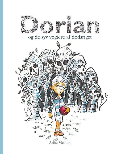 Image of   Dorian - Og De Syv Vogtere Af Dødsriget - Anne Meinert - Bog