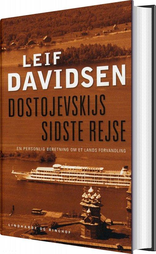 Image of   Dostojevskijs Sidste Rejse - Leif Davidsen - Bog
