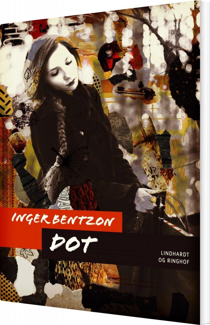 Dot - Inger Bentzon - Bog