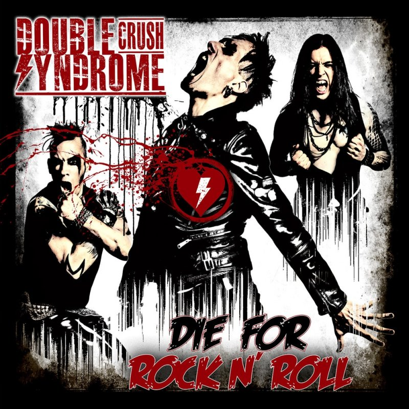 Image of   Double Crush Syndrome - Die For Rockn Roll - CD