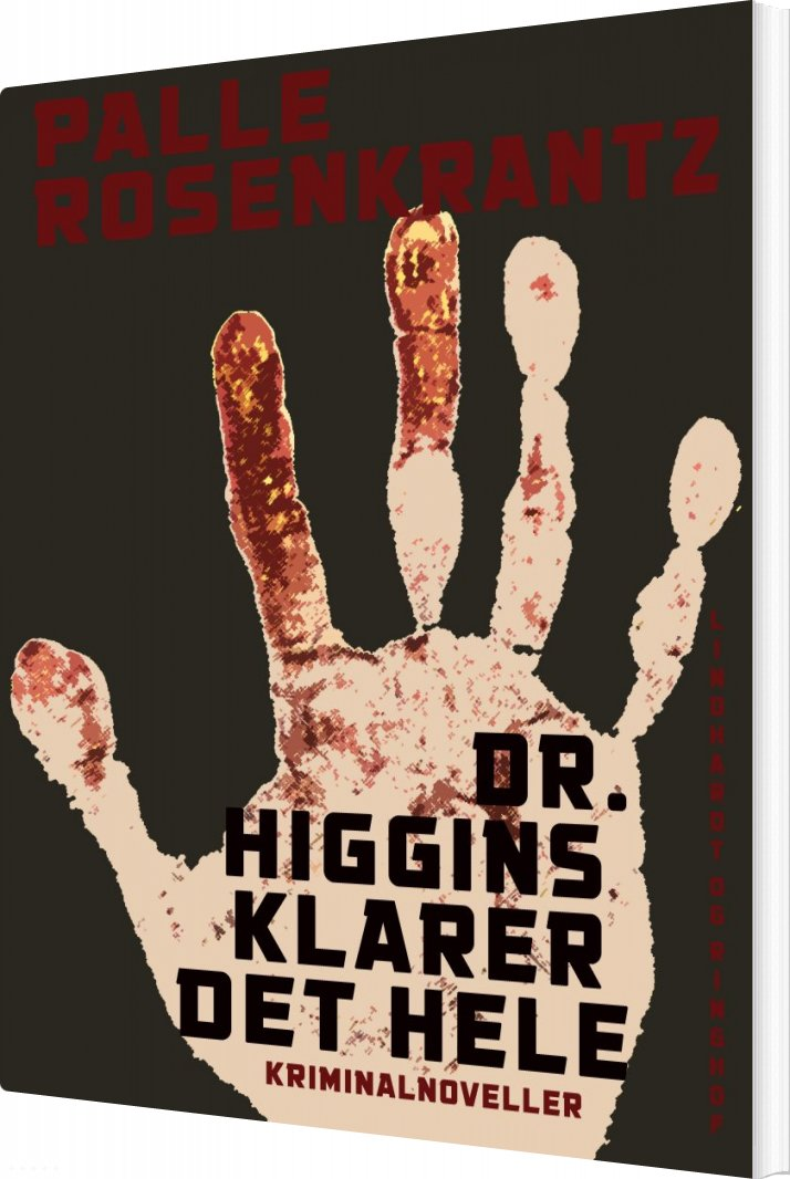 Dr. Higgins Klarer Det Hele - Palle Adam Vilhelm Rosenkrantz - Bog