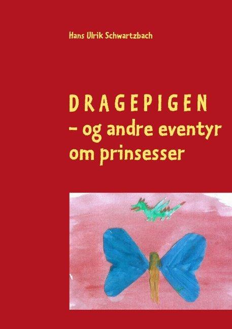 Image of   Dragepigen - Hans Ulrik Schwartzbach - Bog