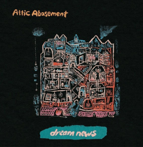 Image of   Attic Basement - Dream News - CD
