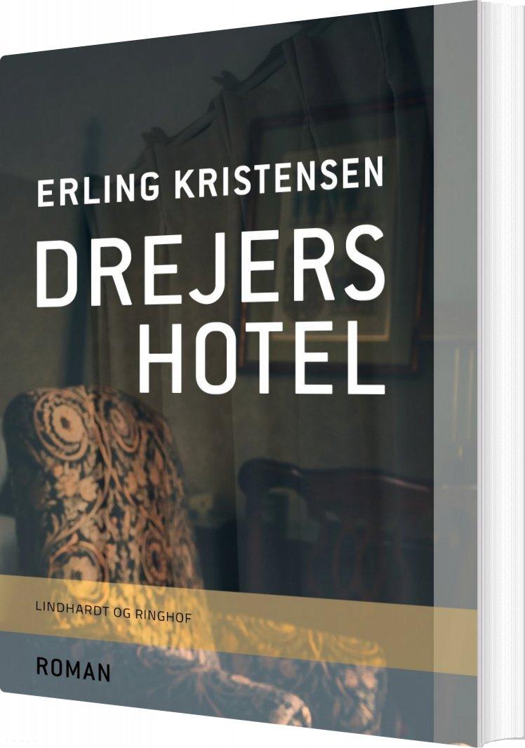 Image of   Drejers Hotel - Erling Kristensen - Bog