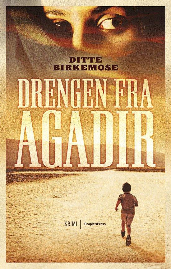 Image of   Drengen Fra Agadir - Ditte Birkemose - Bog