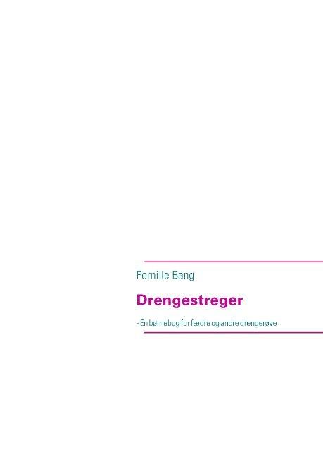 Drengestreger - Pernille Bang - Bog