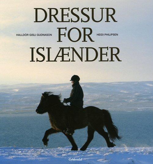 Image of   Dressur For Islænder - Halldór G. Gudnason - Bog