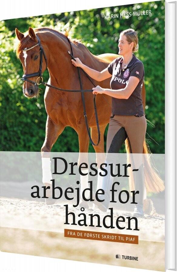 Image of   Dressurarbejde For Hånden - Karin Hess-müller - Bog
