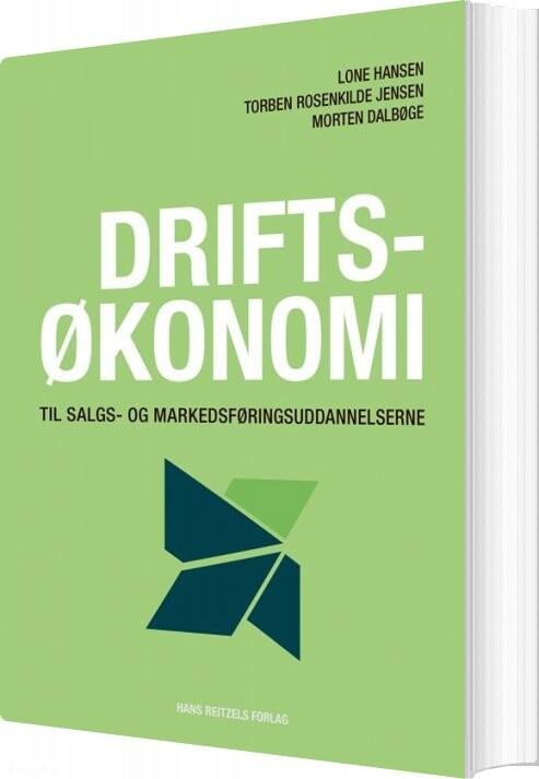 Driftsøkonomi Til Salgs- Og Markedsføringsuddannelserne - Lone Hansen - Bog