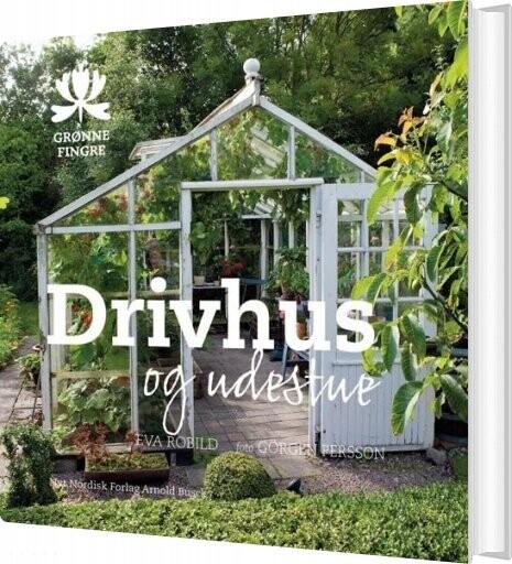 Image of   Drivhus Og Udestue - Eva Robild - Bog