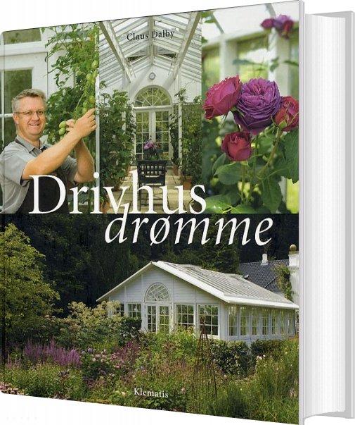 Drivhusdrømme - Claus Dalby - Bog