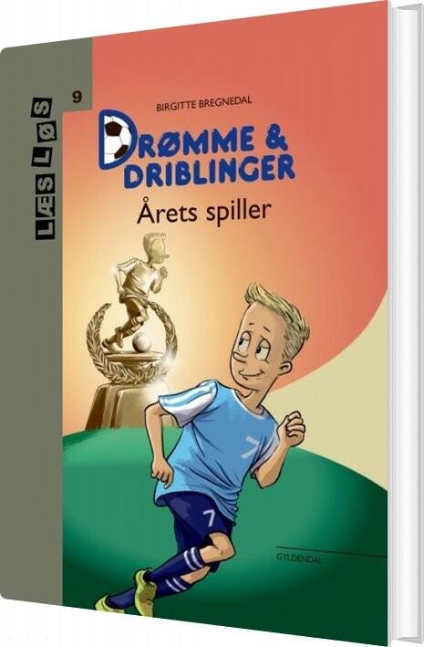 Image of   Drømme Og Driblinger. årets Spiller - Birgitte Bregnedal - Bog