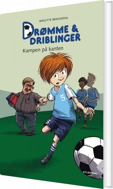 Billede af Drømme Og Driblinger. Kampen På Kanten - Birgitte Bregnedal - Bog