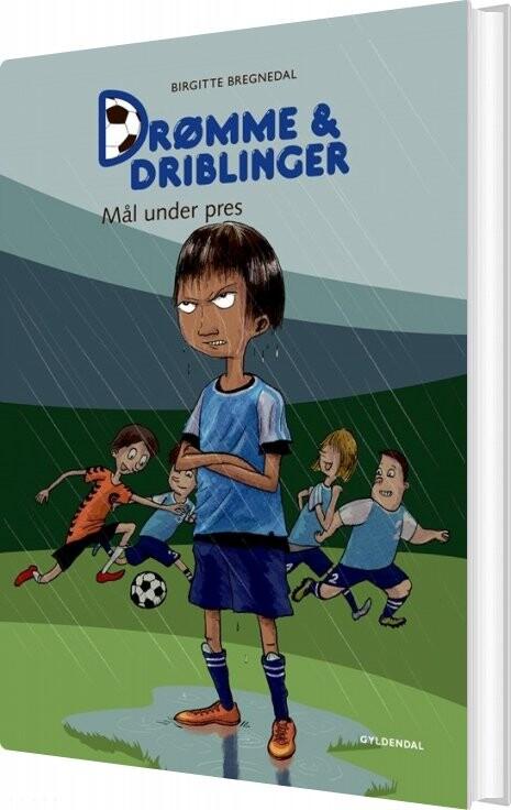 Billede af Drømme Og Driblinger. Mål Under Pres - Birgitte Bregnedal - Bog