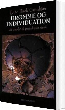 Image of   Drømme Og Individuation - Jytte Back Grønkjær - Bog