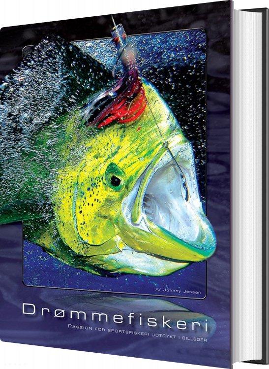 Image of   Drømmefiskeri - Johnny Jensen - Bog
