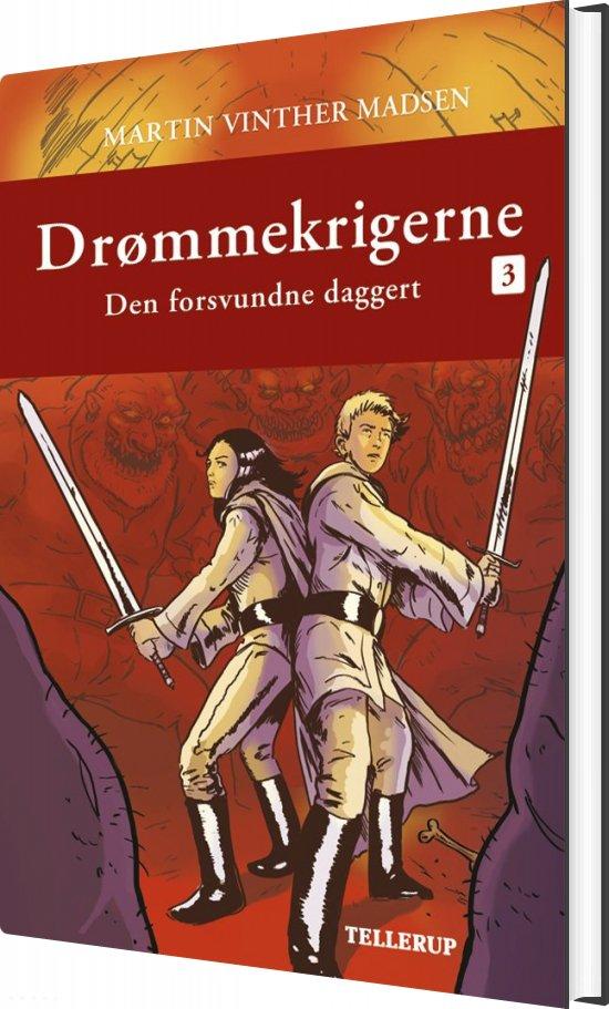 Image of   Drømmekrigerne #3: Den Forsvundne Daggert - Martin Vinther Madsen - Bog