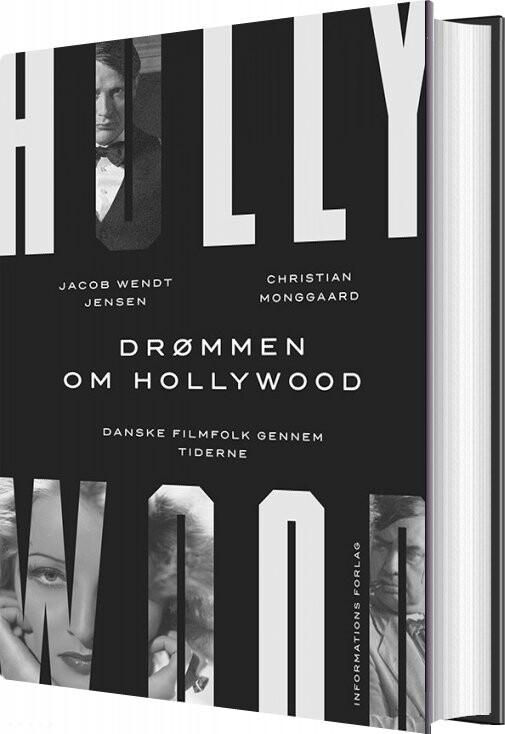 Image of   Drømmen Om Hollywood - Jacob Wendt Jensen - Bog