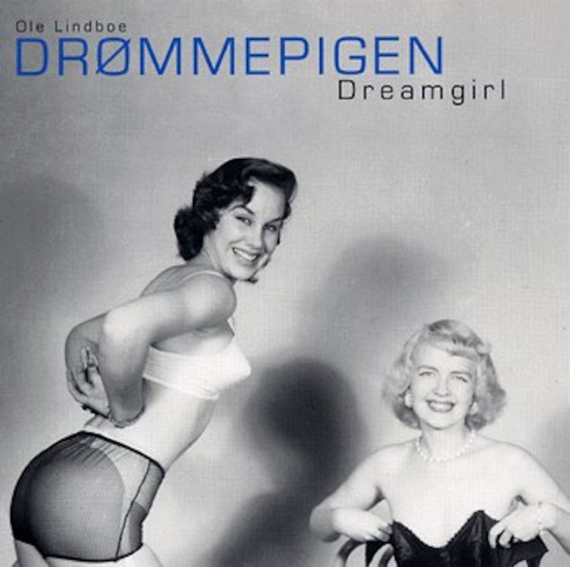 Drømmepigen - Ole Lindboe - Bog