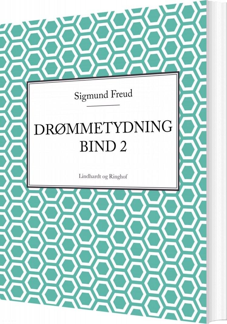 Drømmetydning - Bind 2 - Sigmund Freud - Bog