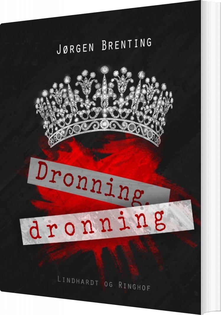 Image of   Dronning, Dronning - Jørgen Brenting - Bog