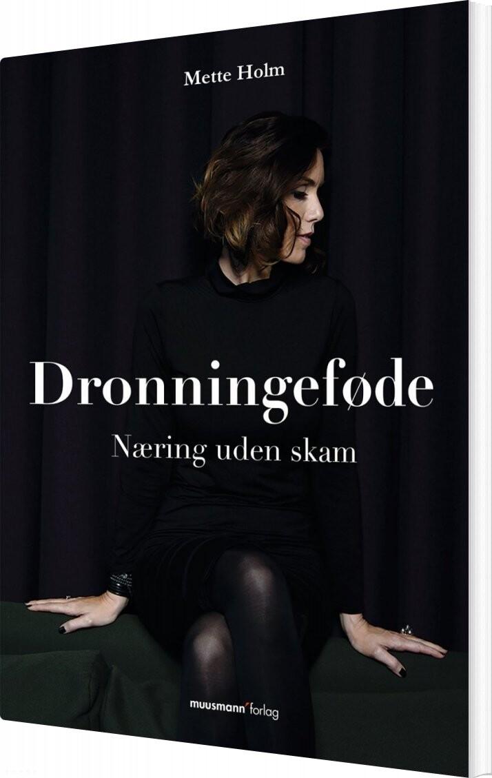 Image of   Dronningeføde - Mette Holm - Bog