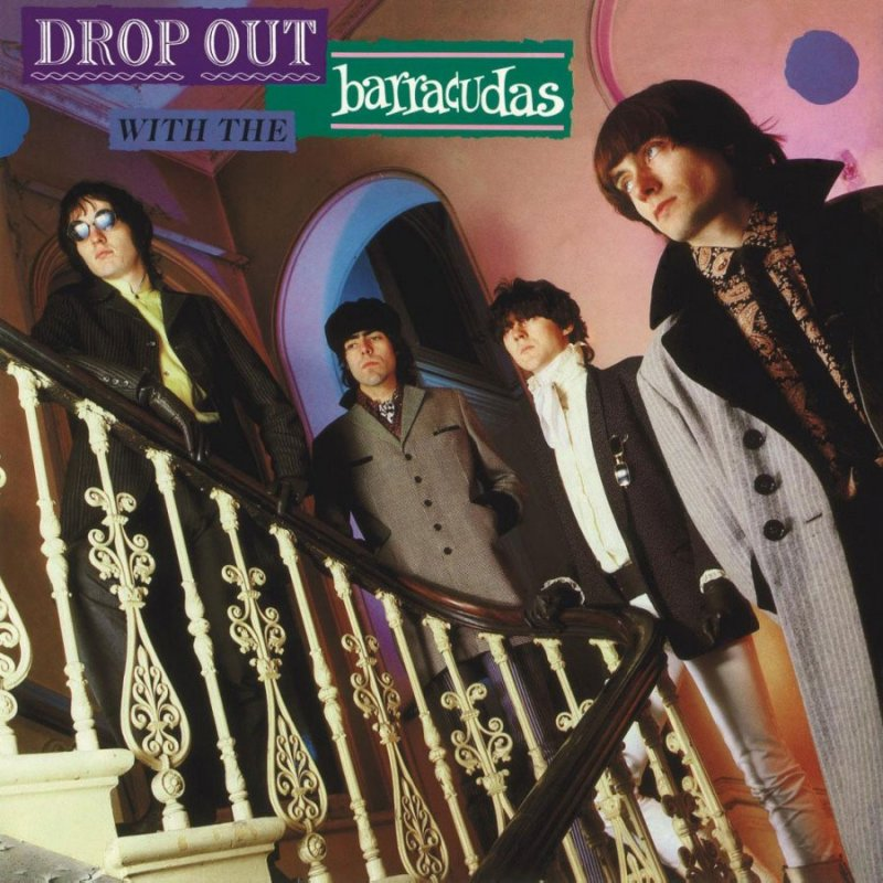 The Barracudas - Drop Out With The Barracudas - Vinyl / LP