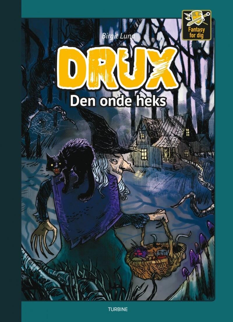 Drux - Den Onde Heks - Birgit Lund - Bog