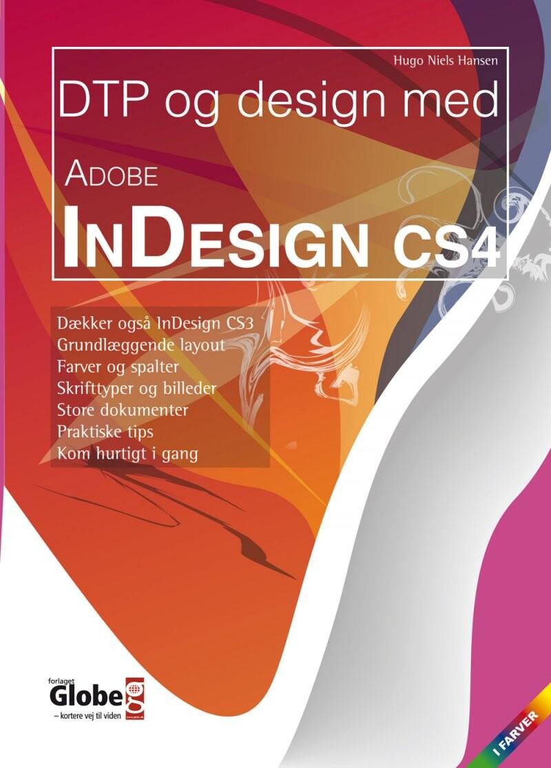 Image of   Dtp Og Design Med Adobe Indesign Cs4 - Hugo N. Hansen - Bog