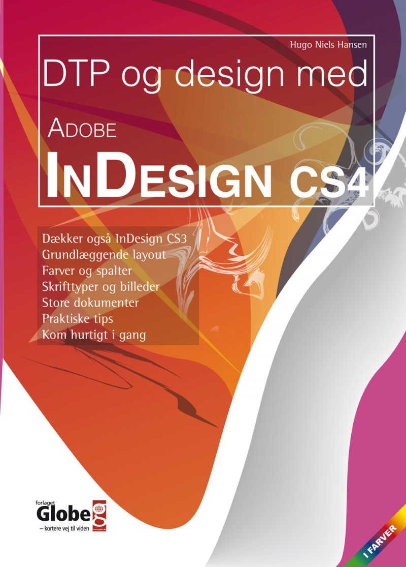 Image of   Dtp Og Design Med Adobe Indesign Cs4 - Hugo N. Hansen - Bog
