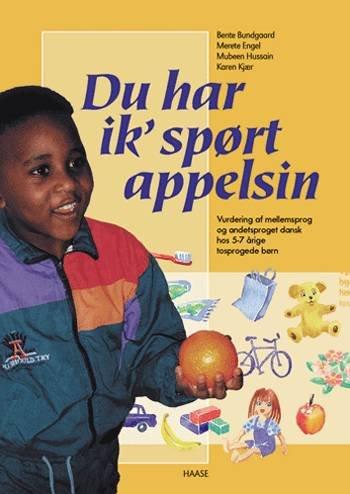 Image of   Du Har Ik Spørt Appelsin - Merete Engel - Bog