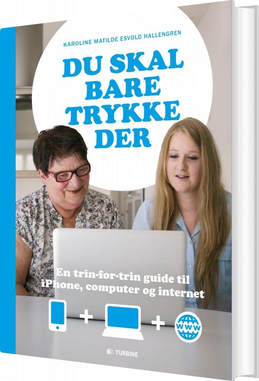 Image of   Du Skal Bare Trykke Der - Karoline Hallengren - Bog